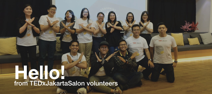 From TEDxJakartaSalon